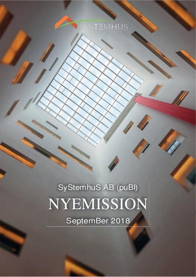 MEMORANDUM SYSTEMHUS 1 SyStemhuS AB (puBl) NYEMISSION SeptemBer 2018