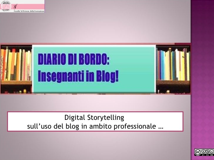 Digital Storytelling  sull'uso del blog in ambito professionale …