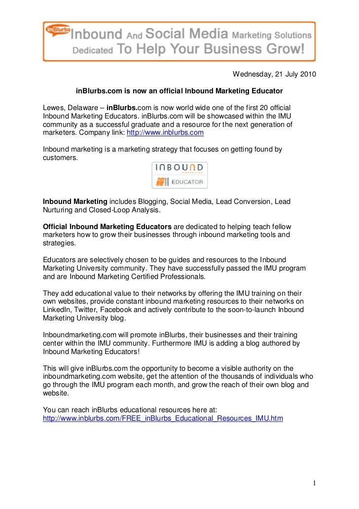 Wednesday, 21 July 2010            inBlurbs.com is now an official Inbound Marketing Educator  Lewes, Delaware – inBlurbs....