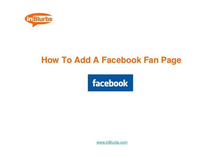 How To Add A Facebook Fan Page                www.inBlurbs.com