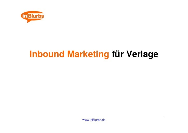 Inbound Marketing für Verlage           www.inBlurbs.de      1