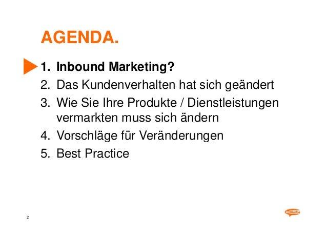 Kunden binden, Umsatz steigern und Image verbessern durch Inbound Marketing Slide 2