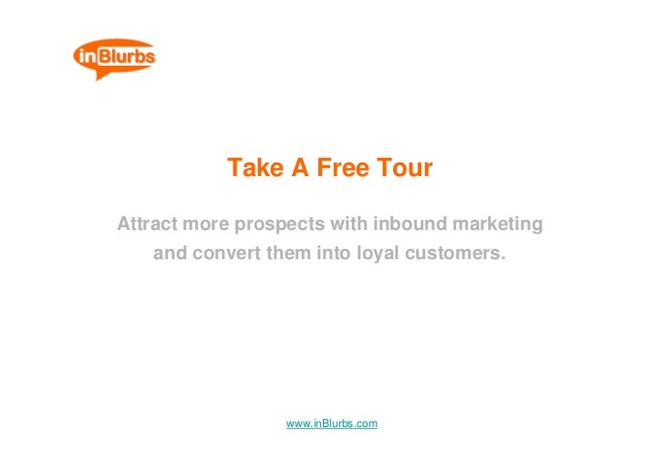 Take A Free Tour  Attract more prospects with inbound marketing    and convert them into loyal customers.                 ...