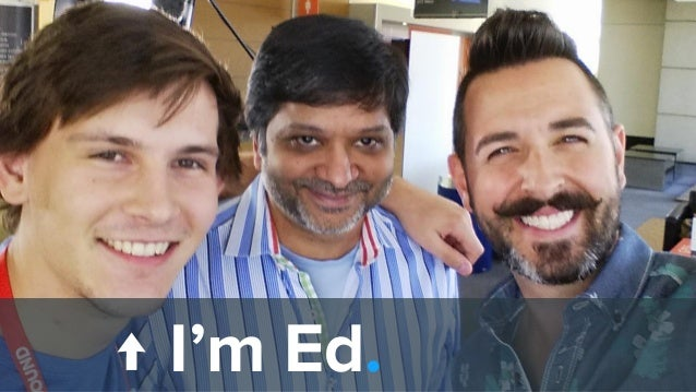 I work with these guys ^ ↑ I'm Ed.