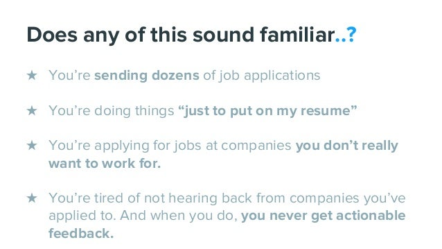 """Does any of this sound familiar..? ★ You're sending dozens of job applications ★ You're doing things """"just to put on my re..."""