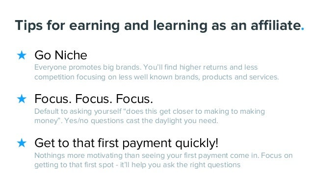 Tips for earning and learning as an affiliate. ★ Go Niche Everyone promotes big brands. You'll find higher returns and les...