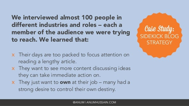 @ANUM | ANUMHUSSAIN.COM We interviewed almost 100 people in different industries and roles – each a member of the audience...