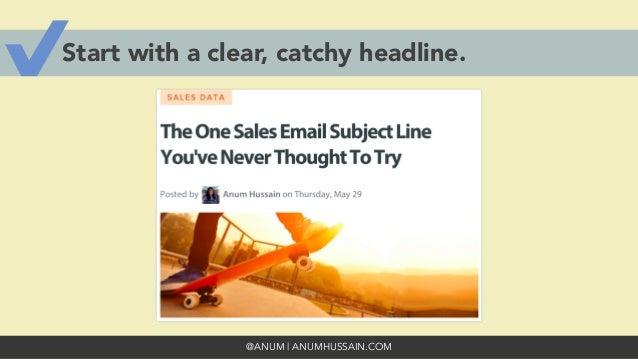 @ANUM | ANUMHUSSAIN.COM Start with a clear, catchy headline.