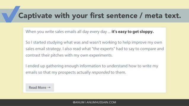 @ANUM | ANUMHUSSAIN.COM Captivate with your first sentence / meta text.