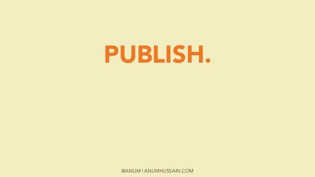 @ANUM | ANUMHUSSAIN.COM PUBLISH.