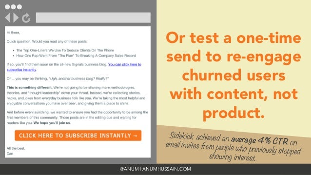 @ANUM | ANUMHUSSAIN.COM Sidekick achieved an average 4% CTR onemail invites from people who previously stopped showing int...