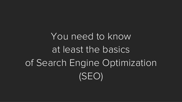 Search engines are raining free traffic.  SEO is about catching some of it.  (Note: It's not quite that easy.  SEO takes w...