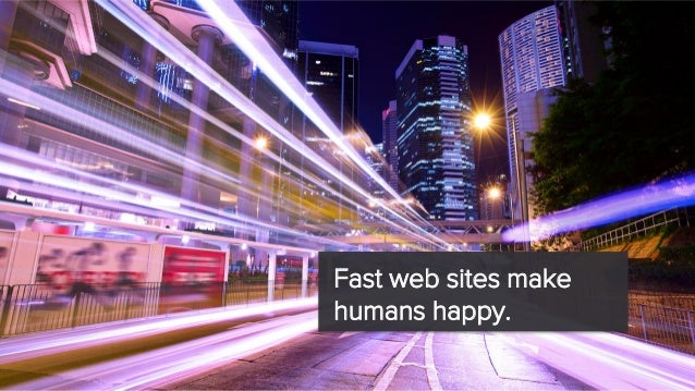 Mobile friendly websites make people happy.