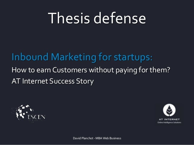 Thesis defense Inbound Marketing for startups: How to earn Customers without paying for them? AT Internet Success Story Da...