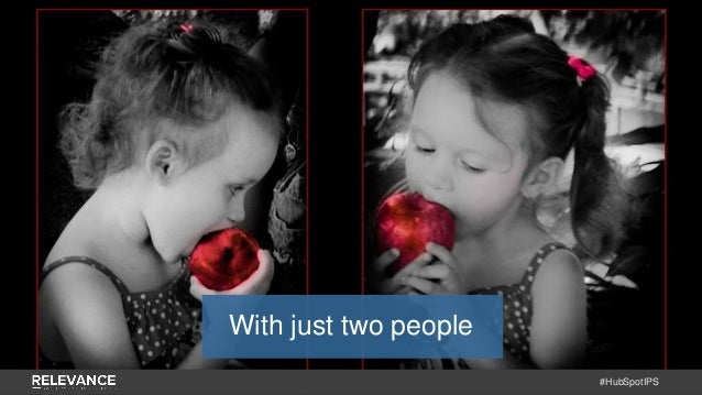 #HubSpotIPS With just two people