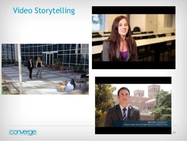 July 21 2014 - 20  Video Storytelling