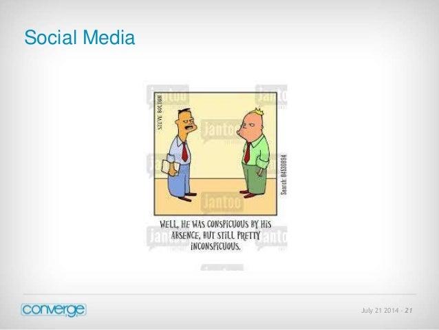 July 21 2014 - 21  Social Media