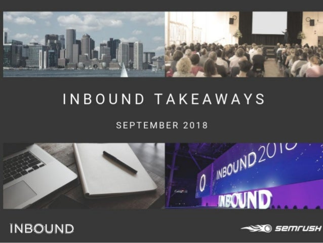INBOUND 2018 Key Takeaways