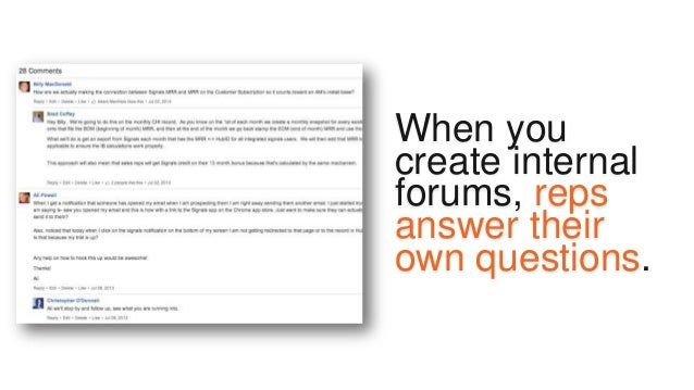 Possible elements of a scalable training: • Use multiple channels • Regular product quizzes • Wiki pages with Q&A forums •...