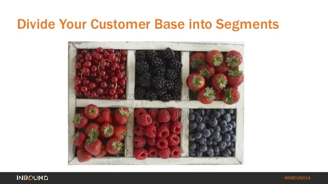How to Turn Your Customer Base into a Revenue Engine [INBOUND 2014] Slide 15