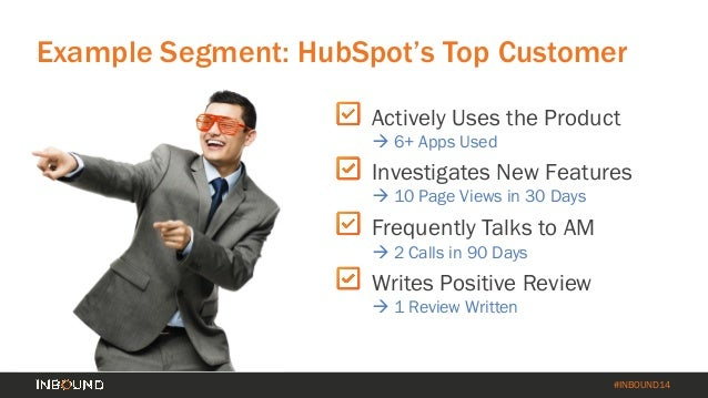How to Turn Your Customer Base into a Revenue Engine [INBOUND 2014] Slide 19