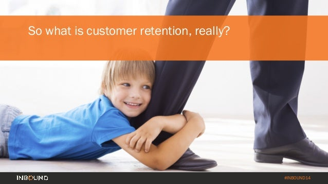 How to Turn Your Customer Base into a Revenue Engine [INBOUND 2014] Slide 31