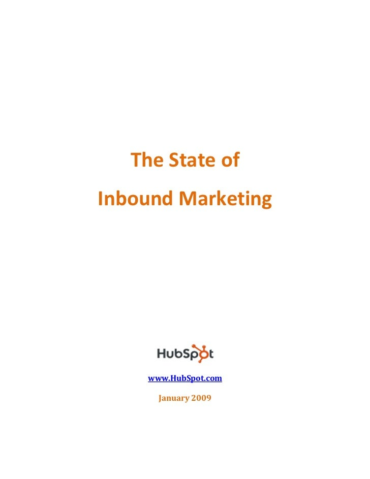 The State of Inbound Marketing         www.HubSpot.com        January 2009