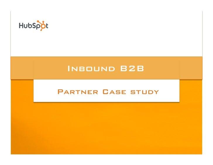 Inbound B2B!  Partner Case study!