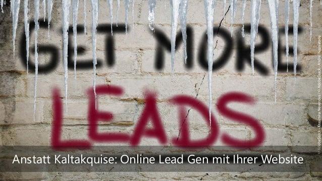 Anstatt Kaltakquise: Online Lead Gen mit Ihrer Website