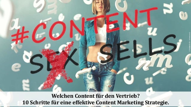 Welchen Content für den Vertrieb? 10 Schritte für eine effektive Content Marketing Strategie.