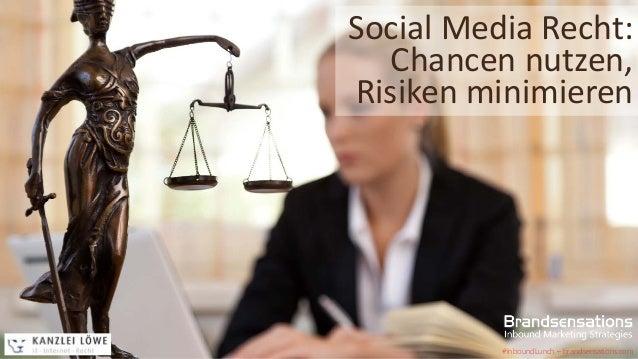 Social Media Recht: Chancen nutzen, Risiken minimieren #InboundLunch – brandsensations.com