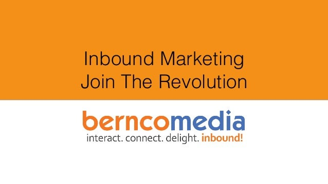 Inbound Marketing Join The Revolution