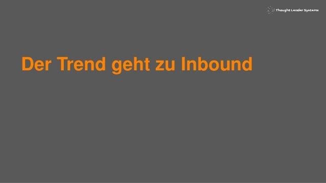Inbound Marketing - Mehr Erfolg im digitalen Zeitalter Slide 2