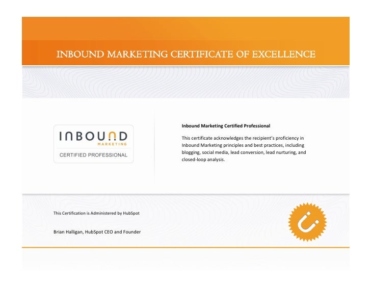 Inbound Marketing Certified Professional                                                  This certificate acknowledges th...
