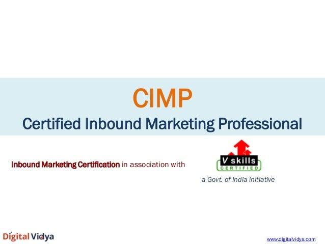 CIMP Certified Inbound Marketing Professional  Inbound Marketing Certification in association with a Govt. of India initia...