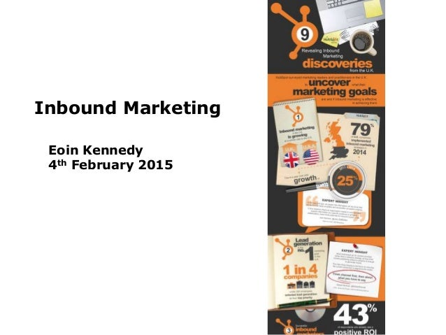 Inbound Marketing Eoin Kennedy 4th February 2015