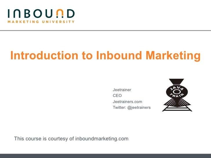 Introduction to Inbound Marketing                                          Jeetrainer                                     ...