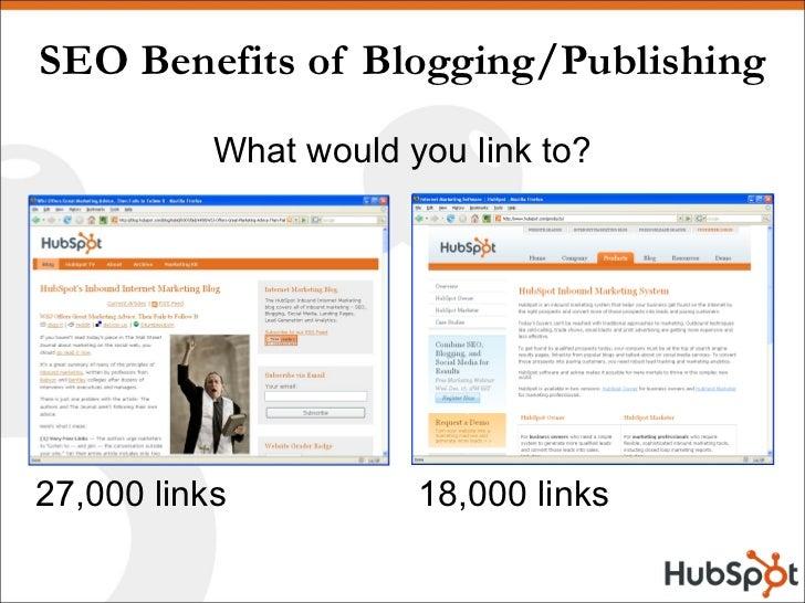 SEO Benefits of Blogging/Publishing <ul><li>What would you link to? </li></ul>27,000 links 18,000 links