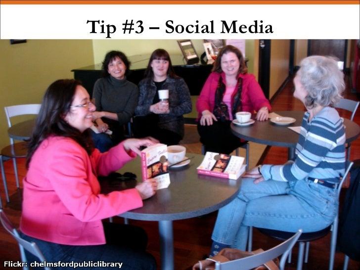 Tip #3 – Social Media