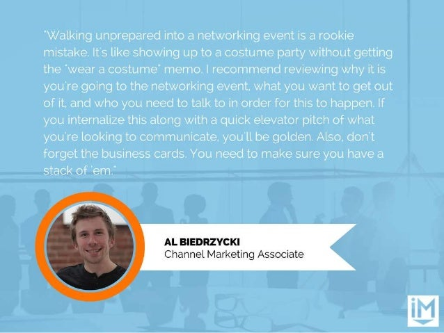 'X/ alking unprepared into a networking event is a rookie mistake.  It's like showing up to a costume party without gettin...