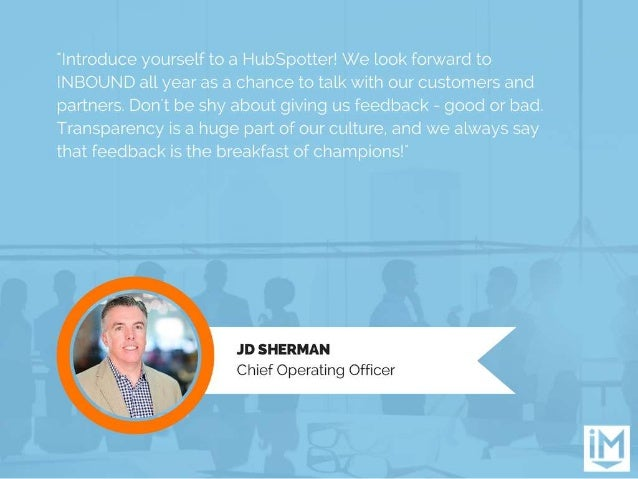 """""""Introduce yourself to a HubSpotter!  We look forward to INBOUND all year as a chance to talk with our customers and partn..."""