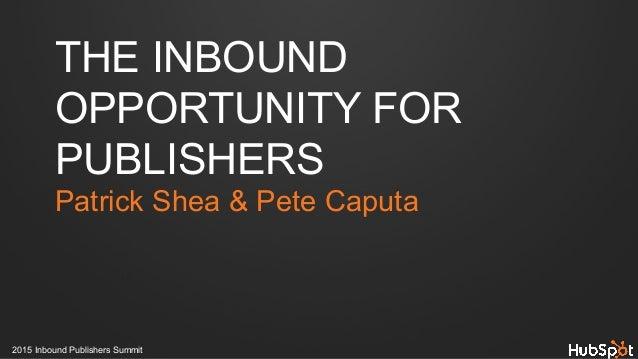 Inbound Publishers Summit 2015 Recap Slide 3