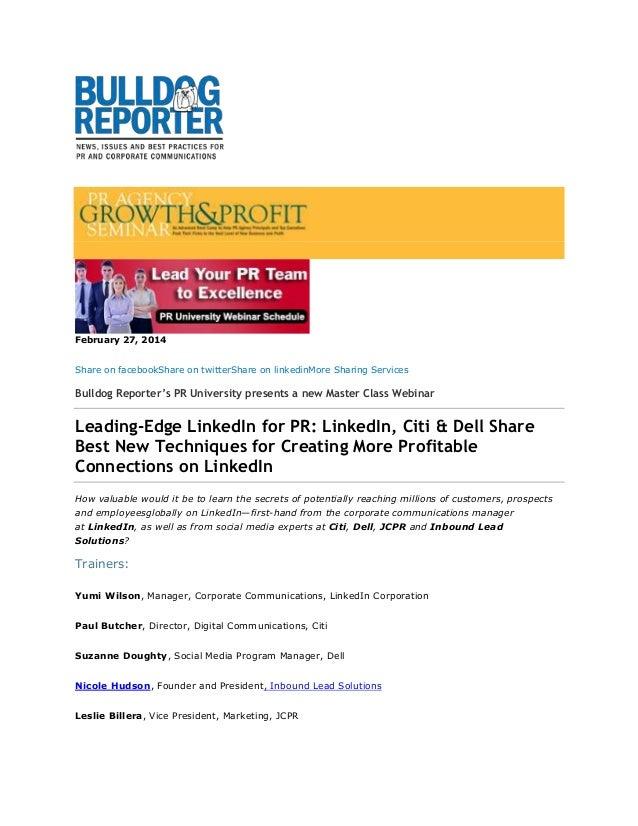 February 27, 2014 Share on facebookShare on twitterShare on linkedinMore Sharing Services  Bulldog Reporter's PR Universit...
