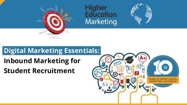 Digital Marketing Essentials: Inbound Marketing for Student Recruitment