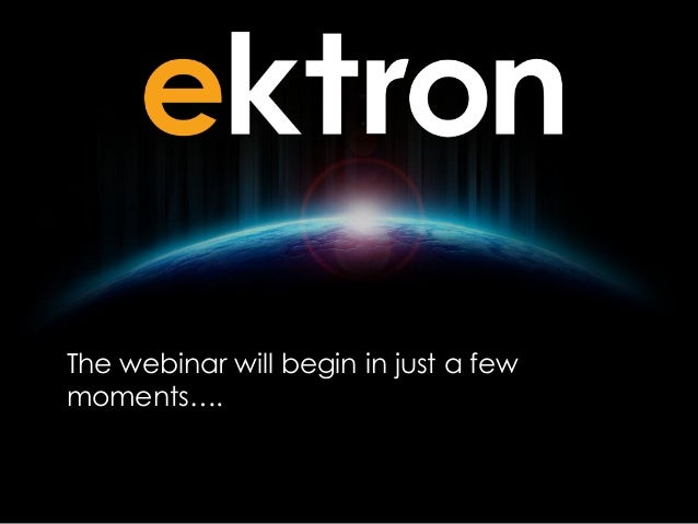 The webinar will begin in just a few        moments….V1.01