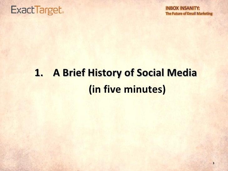 <ul><li>A Brief History of Social Media </li></ul><ul><li>(in five minutes) </li></ul>