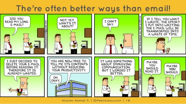 Mukom Akong T. | @Perfexcellent | The're often better ways than email! 18