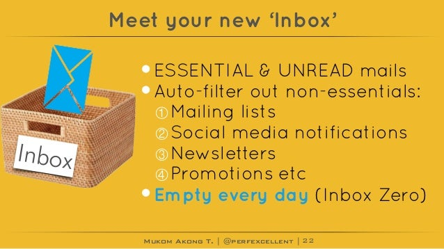 Mukom Akong T. | @perfexcellent | Meet your new 'Inbox' •ESSENTIAL & UNREAD mails •Auto-filter out non-essentials: ①Mailin...