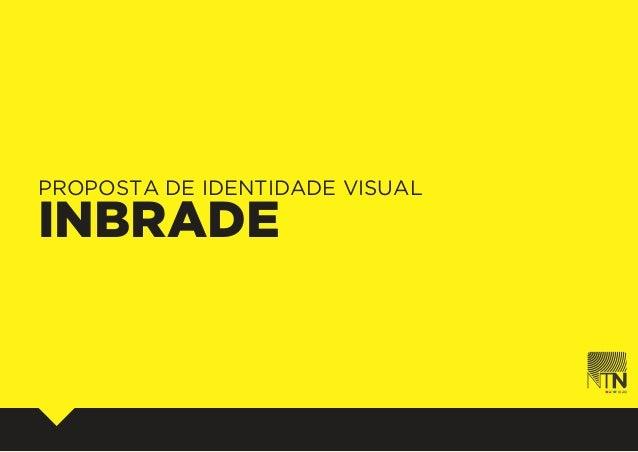 PROPOSTA DE IDENTIDADE VISUALINBRADE