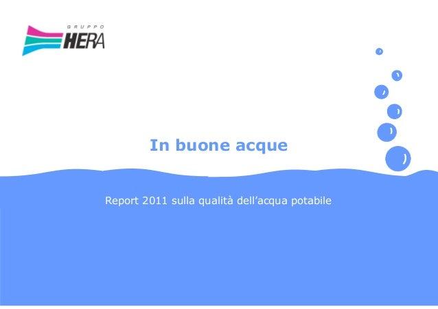 In buone acque Report 2011 sulla qualità dell'acqua potabile